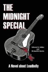 The Midnight Special: A Novel about Leadbelly - Edmond G. Addeo, Richard M. Garvin