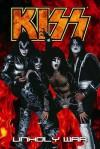 Kiss Volume 4: Unholy War (Kiss) - Mike Baron, Mel Rubi