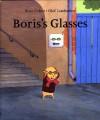 Boris's Glasses - Peter Cohen, Joan Sandin, Olof Landström
