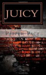 Juicy - Pepper Pace
