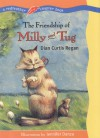 The Friendship of Milly and Tug - Dian Curtis Regan