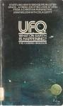 UFOs: What On Earth Is Happening? - John Weldon, Zola Levitt