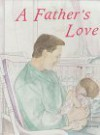 A Father's Love - David Young, Angela Whitaker