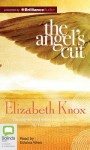 The Angel's Cut - Elizabeth Knox