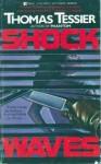 Shock Waves - Thomas Tessier