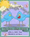 Love, Hugs, Hope - Christy Monson, Lori Nawyn