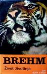 Život životinja - Alfred E. Brehm, Theo Jahn, Vlatko Šarić