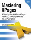 Mastering XPages: A Step-by-Step Guide to XPages Application Development and the XSP Language (IBM Press) - Martin Donnelly, Mark Wallace, Tony McGuckin