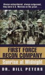 First Force Recon Company: Sunrise at Midnight - Bill Peters