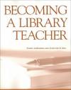 Becoming a Library Teacher - Cheryl Laguardia
