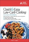 The Quick & Easy Low-Carb Cookbook for People with Diabetes - Nancy S. Hughes