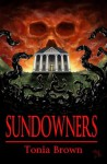 Sundowners - Tonia Brown, Philip R. Rogers, Jaidis Shaw, Stephanie Gianopoulos
