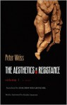 The Aesthetics of Resistance, Vol. 1 - Peter Weiss, Joachim Neugroschel, Fredric Jameson