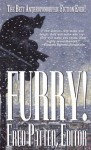 Furry!: The Best Anthropomorphic Fiction Fever - Fred Patten