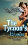 The Tycoon's Vacation - Melody Anne, Nicole Sanders Photography