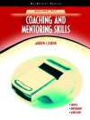 Coaching and Mentoring Skills (Neteffect Series) - Andrew J. DuBrin