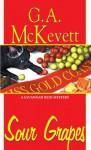 Sour Grapes (A Savannah Reid Mystery) - G.A. McKevett