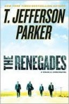 The Renegades (Charlie Hood Series #2) - T. Jefferson Parker