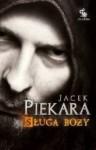 Sługa Boży (Cykl o Mordimerze Madderdinie, #5) - Jacek Piekara