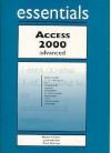 Access 2000 Essentials Advanced - John M. Preston, Sally Preston, Robert L. Ferrett