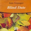 Blind Date - Ann Granger