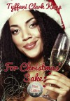 For Christmas' Sake: Nice Edition - Tyffani Clark Kemp
