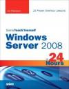 Sams Teach Yourself Windows Server 2008 in 24 Hours - Joseph W. Habraken