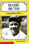 Babe Ruth: Classic Sports Shots - Bruce Weber