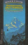 Dämmerung über Orthlund (Hawklan der Heiler, #3) - Roger Taylor, Susanne Tschirner