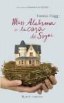 Miss Alabama e la casa dei sogni - Fannie Flagg, Valentina Ricci