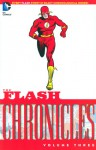 The Flash Chronicles Vol. 3 - John Broome, Carmine Infantino, Joe Giella, Murphy Anderson