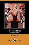 The Rocket Book (Illustrated Edition) (Dodo Press) - Peter Newell