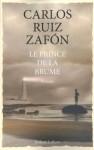 Le Prince de la Brume (French Edition) - Carlos Ruiz Zafón, François Maspero