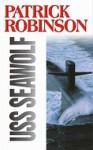 USS Seawolf - Patrick Robinson