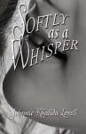 Softly as a Whisper - Johnnie Khalida Lovell