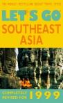 Let's Go 1999: Southeast Asia - Let's Go Inc.