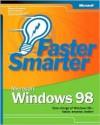 Faster Smarter Microsoft Windows 98 - Sharon Crawford, Jason Gerend