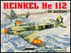 Heinkel He 112 in Action - Aircraft No. 159 - Denes Bernad