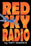 Red Sky Radio - Matt Howarth