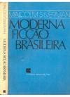 Moderna Ficção Brasileira Vol. 1 - Malcolm Silverman, João Guilherme Linke