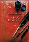 Apák Könyve - Miklós Vámos, József Szurcsik