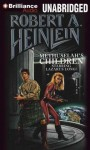 Methuselah's Children (Audiocd) - Robert A. Heinlein, MacLeod Andrews