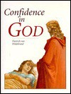 Confidence in God - Dietrich von Hildebrand