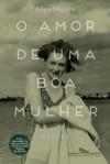 O amor de uma boa mulher (Portuguese Edition) - Alice Munro, Jorio Dauster