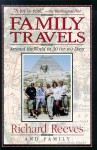 Family Travels: Around the World in 30 (Or So) Days - Richard Reeves, Jake Morrissey, Catherine O'Neill Grace