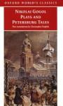 Nikolai Gogol Plays And Petersburg Tales - Nikolai Gogol, Christopher English, Richard Peace
