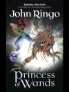 Princess of Wands (Special Circumstances) - John Ringo