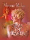 Eye of Heaven (Dirk & Steele #5) - Marjorie M. Liu