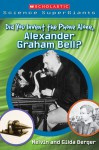 Did You Invent The Phone All Alone, Alexander Graham Bell? (Scholastic Science Supergiants) - Melvin A. Berger, Gilda Berger