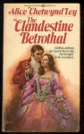 The Clandestine Betrothal - Alice Chetwynd Ley, Boris Vallejo
